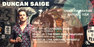 Duncan Saige 'Under The Weather' Tour | Sydney
