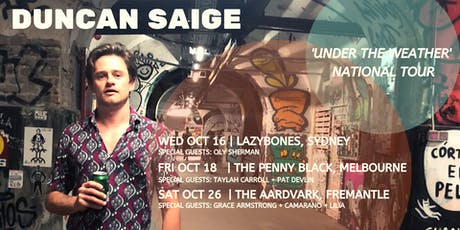 Duncan Saige 'Under The Weather' Tour | Sydney tickets
