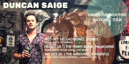 Duncan Saige 'Under The Weather' Tour | Sydney