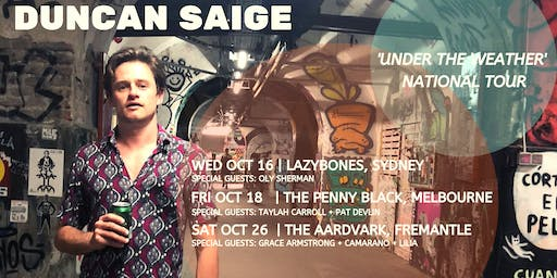 Duncan Saige 'Under the Weather' Tour | Fremantle