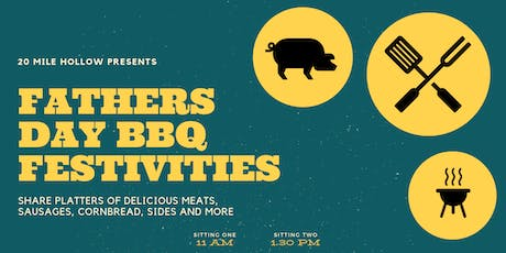 Fathers Day BBQ Festivities tickets