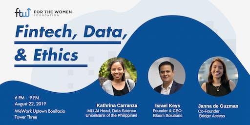 Fintech, Data and Ethics
