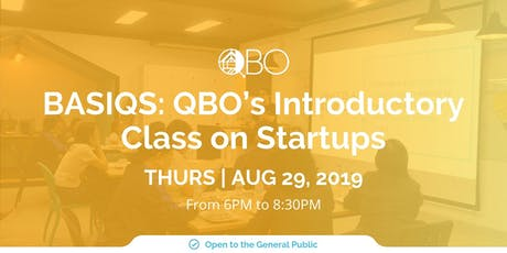 BASIQS: QBO's Introductory Class on Startups tickets