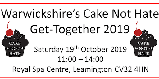 Warwickshire's Cake Not Hate Get-Together 2019