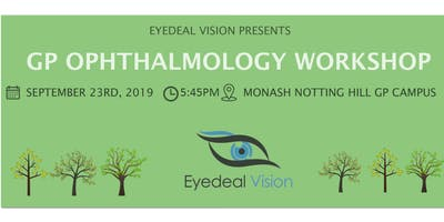 Eyedeal Vision GP Ophthalmology Workshop 2019