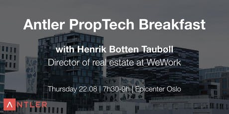 The future of PropTech | Antler Breakfast club tickets