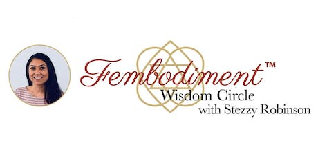 September Fembodiment™ Wisdom Circles with Stezzy Robinson tickets