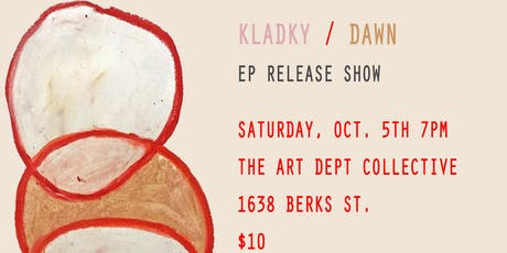 Kladky / Dawn EP Release Show tickets