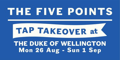 Five Points Showcase at The Duke of Wellington tickets