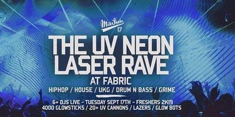 The UV Neon Laser Rave at Fabric London tickets