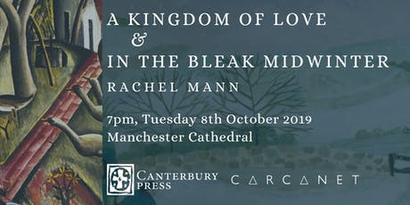 Rachel Mann Double Book Launch: Carcanet & Canterbury  tickets