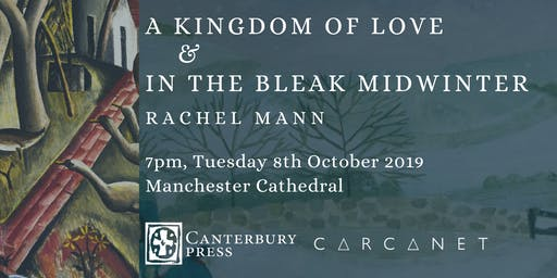 Rachel Mann Double Book Launch: Carcanet & Canterbury