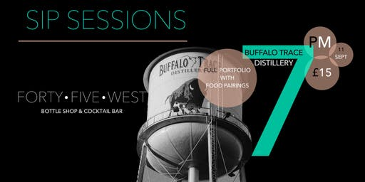 The Sip Sessions: Buffalo Trace Tasting Event