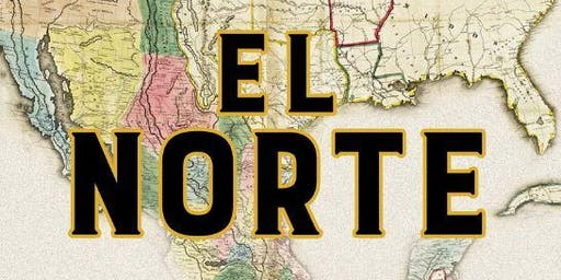 Book Launch: 'El Norte: The Epic and Forgotten Story of Hispanic North America'