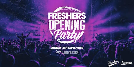 The Official Freshers Opening Party tickets