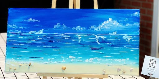 THINGS TO DO -PAINT & SIP: SEA BEACH