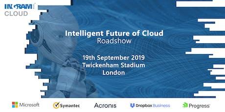 Intelligent Future of Cloud Roadshow tickets