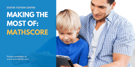 Parent Roundtable Event - Making the Most of: Mathscore tickets