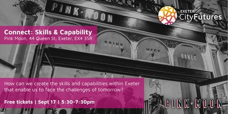 Exeter City Futures Connect: Skills & Capability tickets