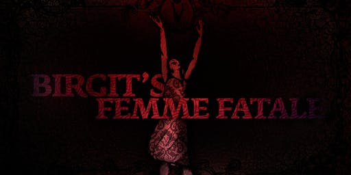 Birgit's Femme Fatale
