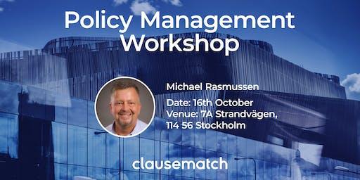Policy Management Workshop - Stockholm