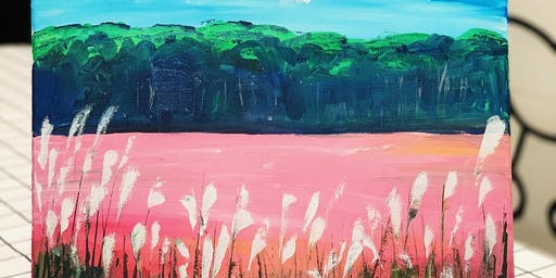 THINGS TO DO -PAINT & SIP: PINK PAMPAS GRASS