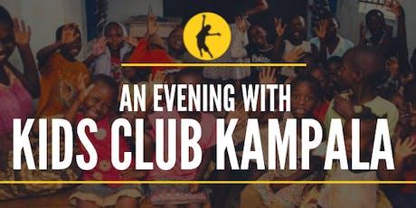 An Evening with Kids Club Kampala  tickets