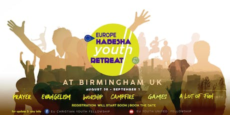 EU Habesha Youth Retreat 2019 tickets
