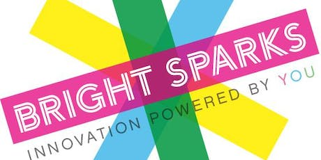 Bright Sparks: We're on a mission to embed innovation into our DNA  tickets