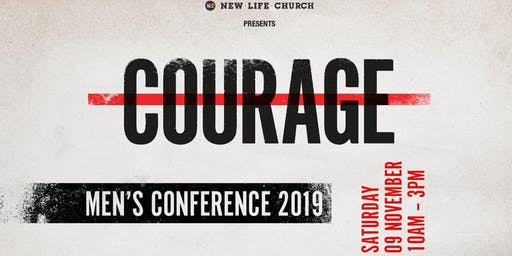 Courage - Empower Men's Conference 2019