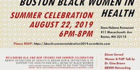 BBWIH Summer Celebration tickets