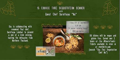 15 Course Vegan Thai Degustation Dinner with Chef Saruttaya 'Na'