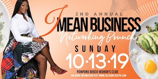 I Mean Business 2nd Annual Networking Brunch