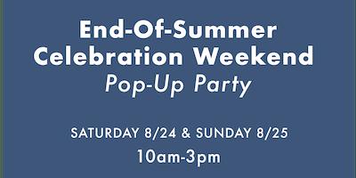 End-Of-Summer Weekend Celebration