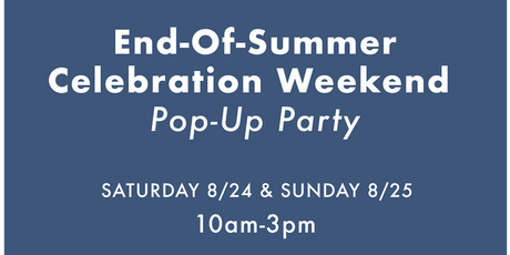 End-Of-Summer Weekend Celebration tickets