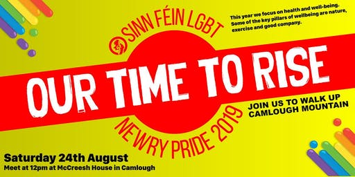 """Our Time To Rise"" - Walk up Camlough Mountain - Pride in Newry 2019"