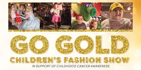 Go Gold Children's Fashion Show 2019 tickets
