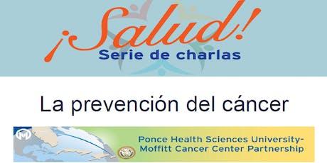 ¡Salud! Serie de Charlas- La Prevención del Cáncer (Plant City) tickets