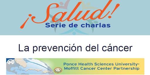 ¡Salud! Serie de Charlas- La Prevención del Cáncer (Plant City)
