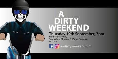 A Dirty Weekend film screening tickets