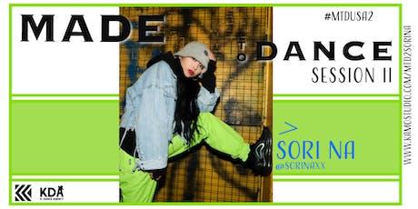 Made to Dance Tour: SORI NA Workshop 2 tickets