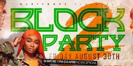 BLOCK PARTY 2 tickets