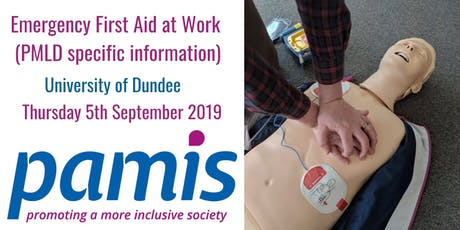 Emergency First Aid at Work (PMLD specific information) by PAMIS tickets