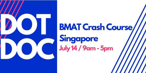 DotDoc: BMAT and MMI Combo Course Singapore