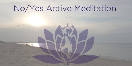 No/Yes Active Meditation tickets