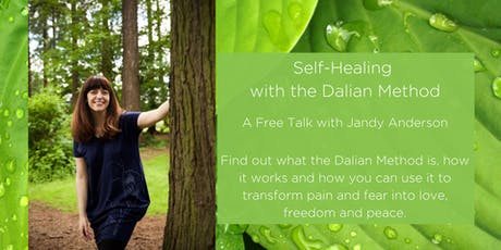 Self-Healing with the Dalian Method - A Free Talk with Jandy Anderson tickets
