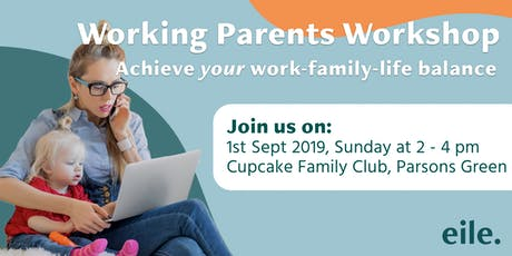 Working Parents: Achieve your work-family-life balance tickets