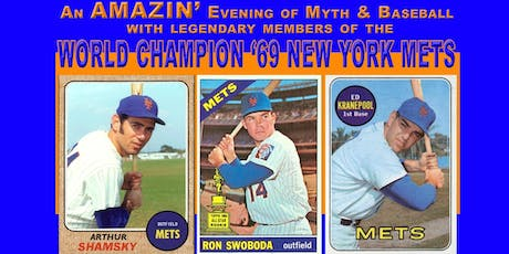 Evening of Myth & Baseball with the World Champion '69 NY Mets tickets