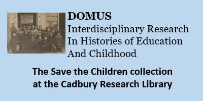 DOMUS Seminar - The Save the Children collection at the Cadbury Research Library