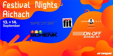 Festival Nights Aichach 2019 Tickets